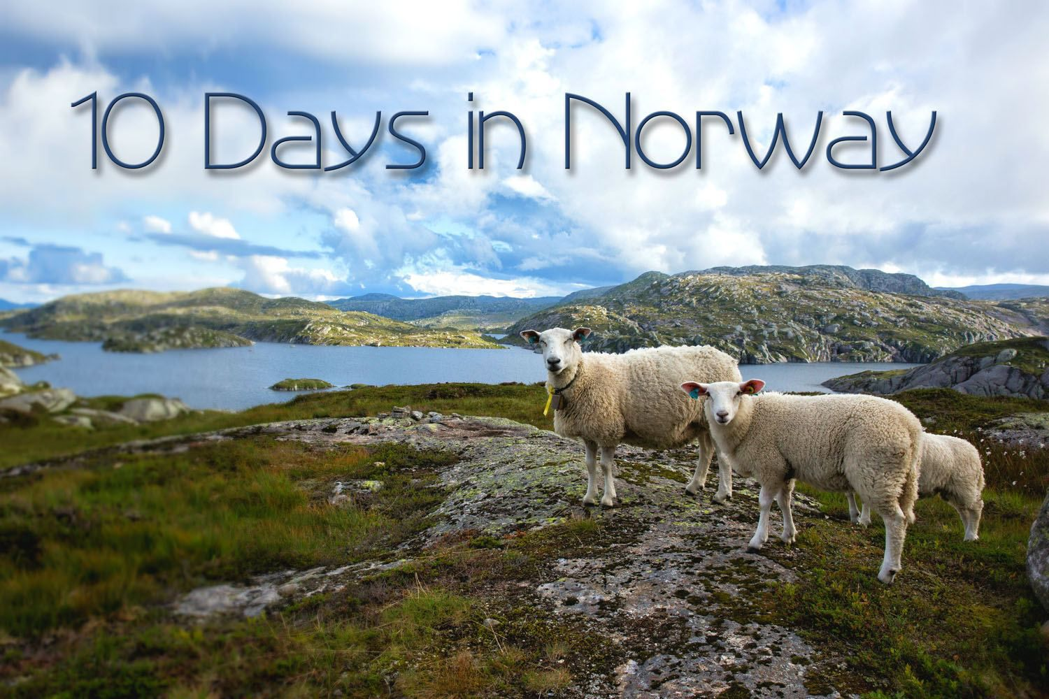 10 Day Norway Itinerary: The Ultimate Road Trip through the