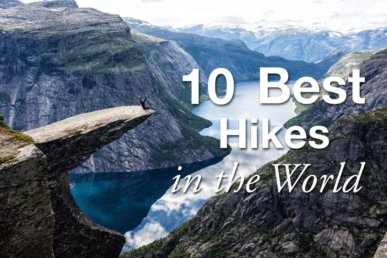 10 Best Day Hikes World