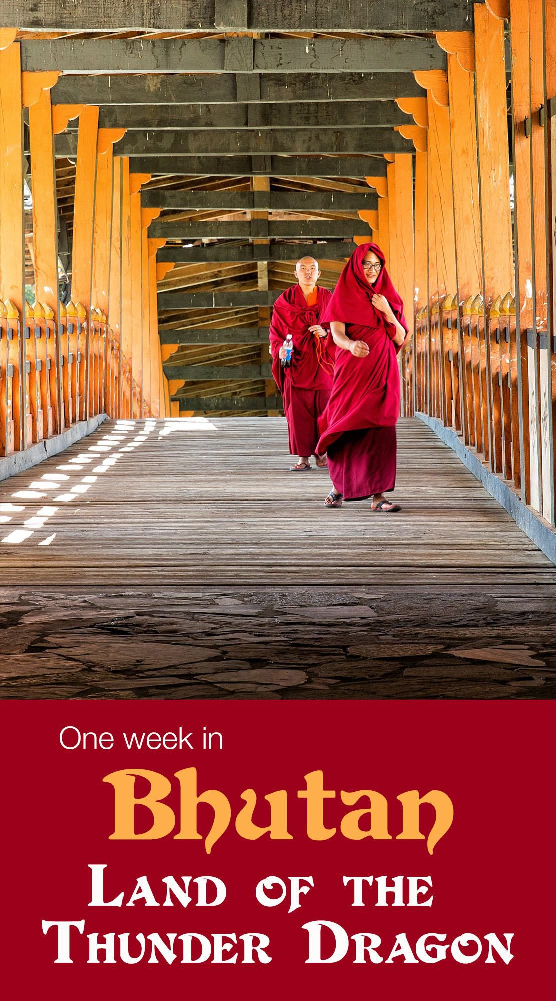 One Week in Bhutan