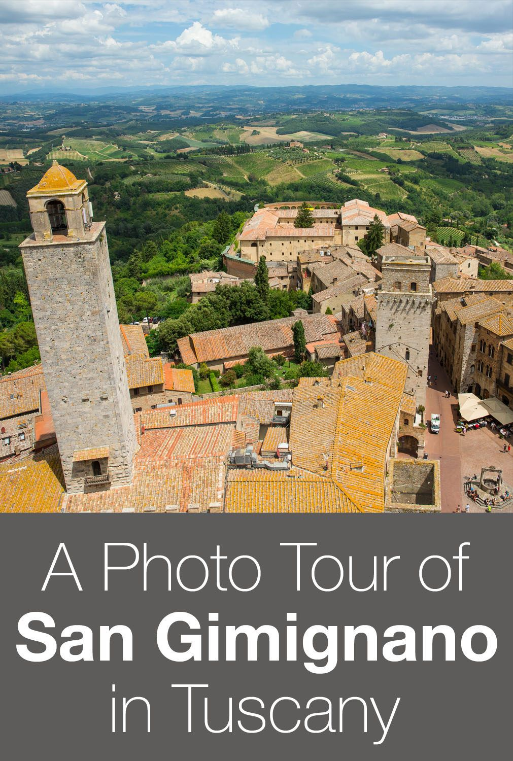 Photo Tour of San Gimignano in Tuscany, Italy