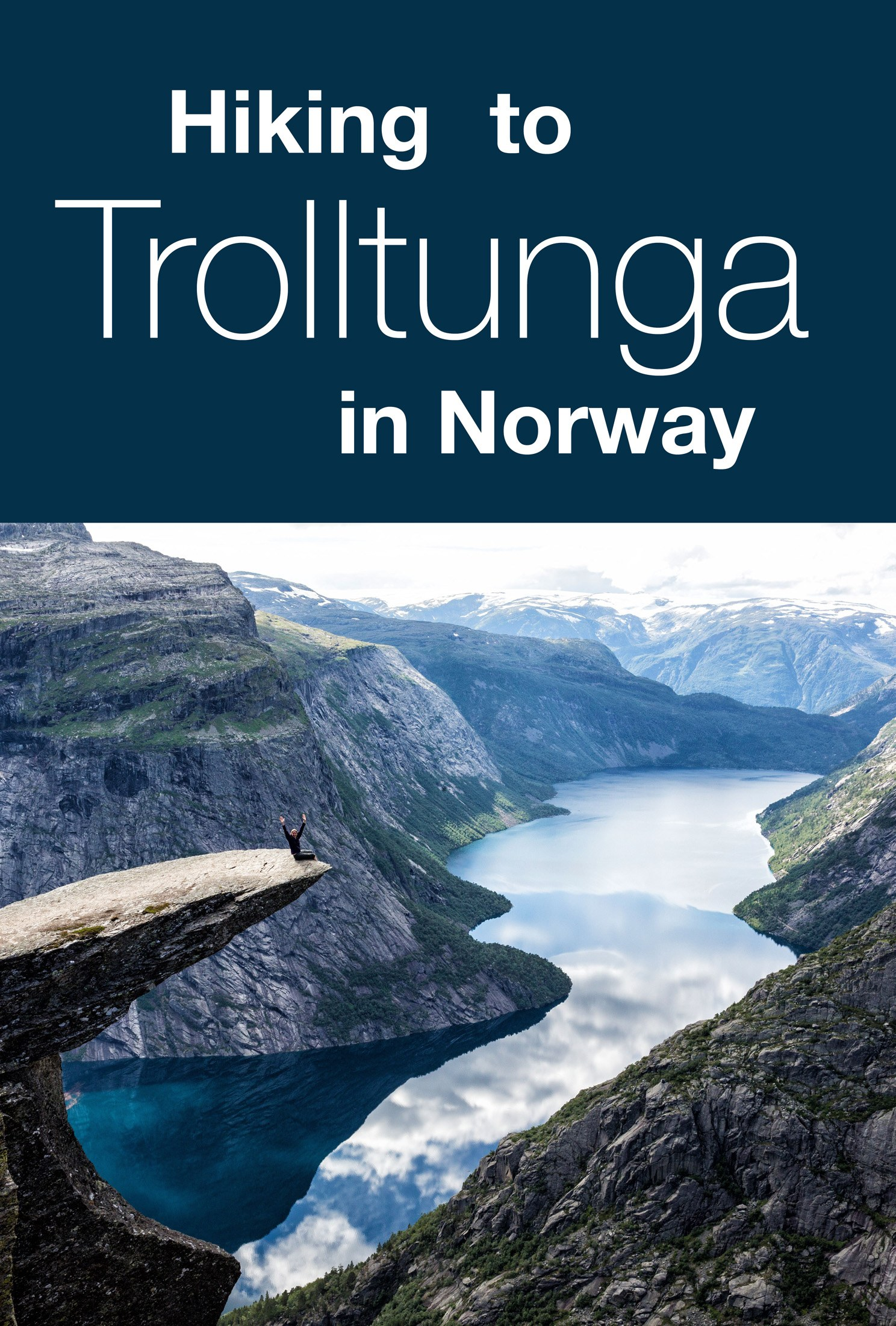 Trolltunga Guide for Hiking and Traveling with Kids