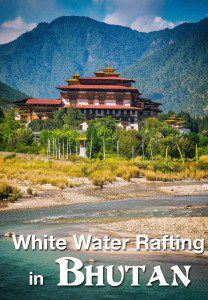 White Water Rafting Bhutan