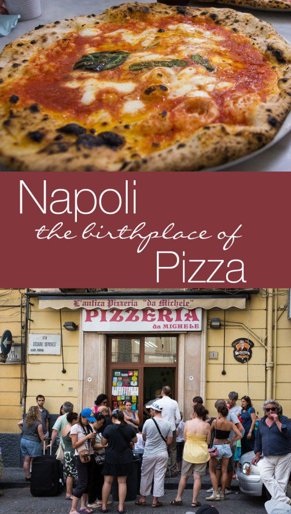 Napoli Italy the Birthplace of Pizza