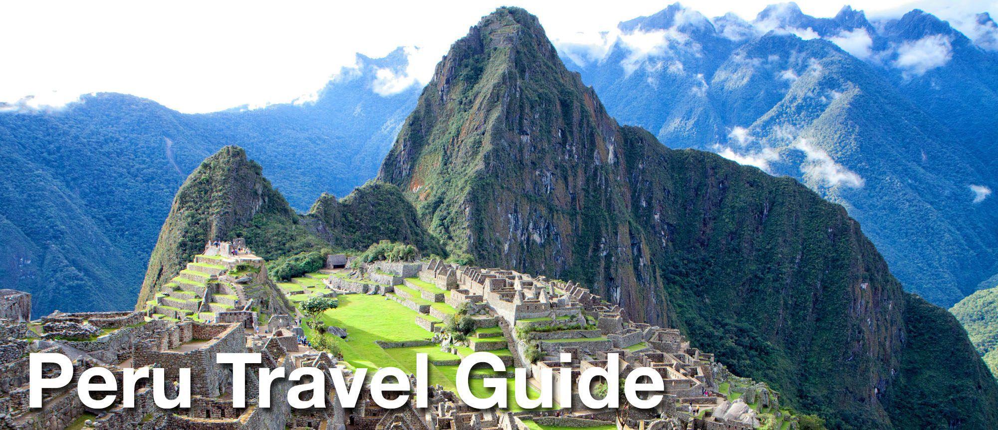 Peru Travel Guide