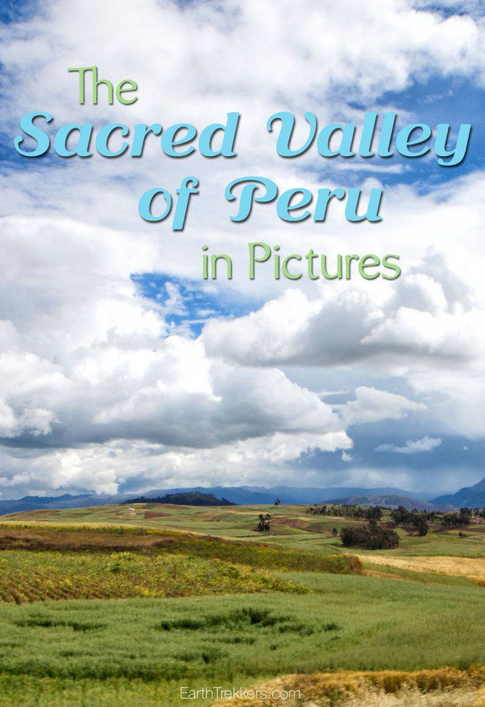 Sacred Valley of Peru in Pictures