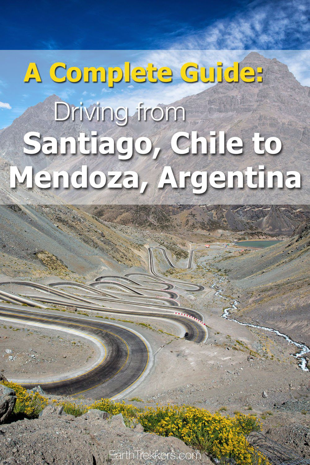Driving Santiago Chile to Mendoza Argentina