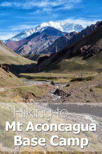 Hiking to Mt Aconcagua Base Camp Argentina