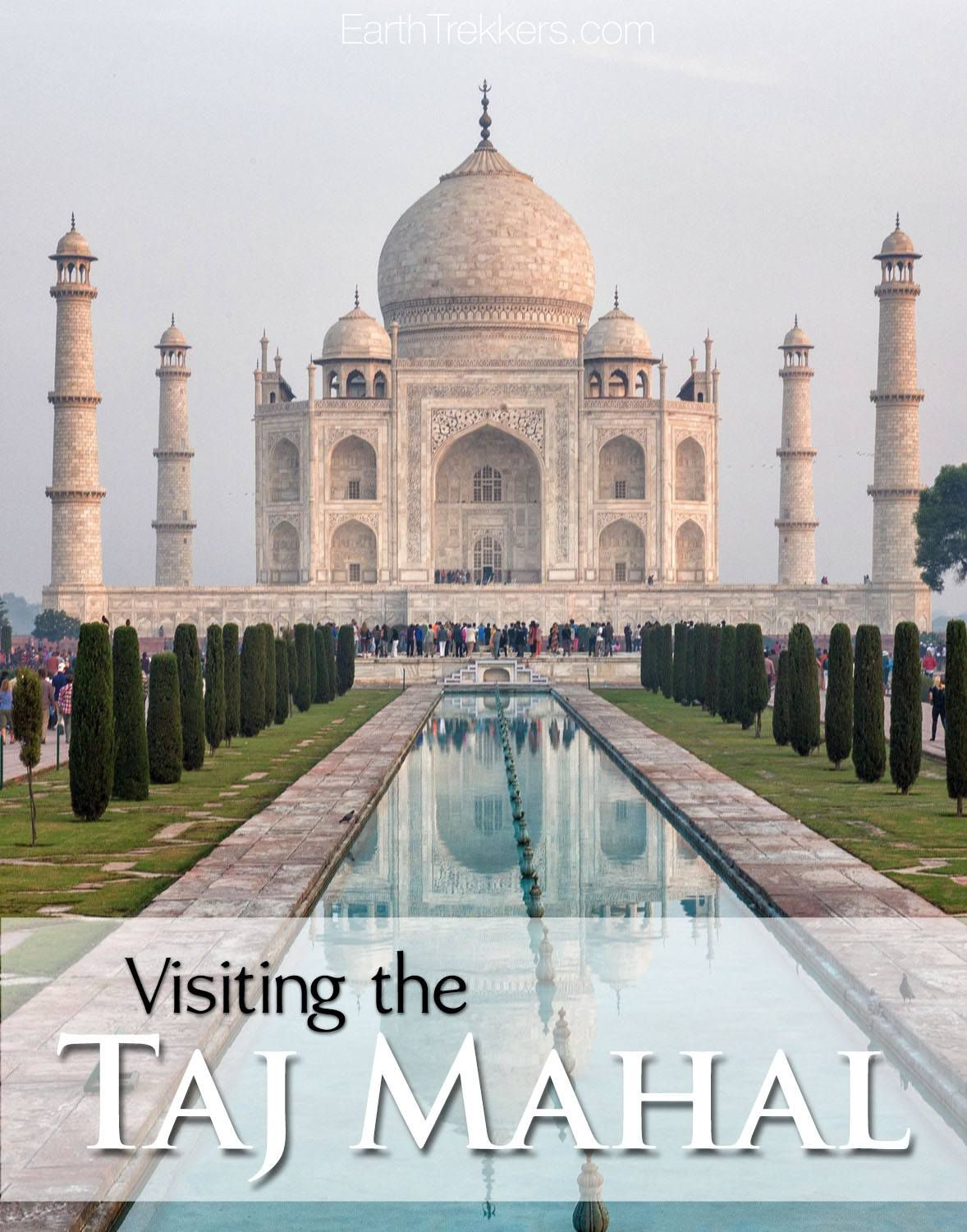 Visiting the Taj Mahal