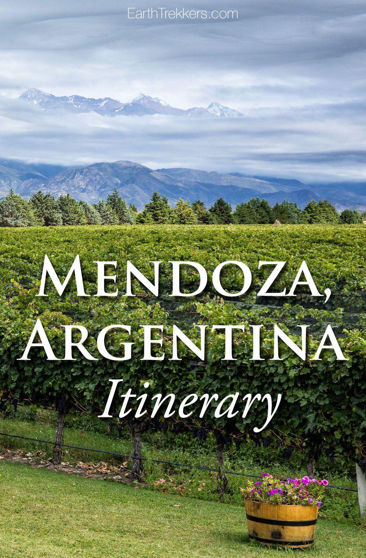 Mendoza Argentina Itinerary