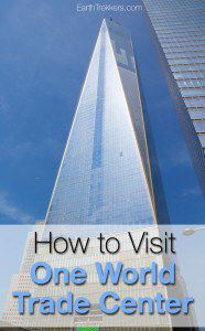 How to Visit One World Trade Center