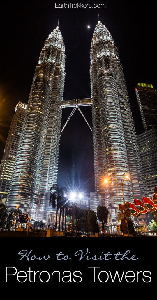 How to Visit the Petronas Towers