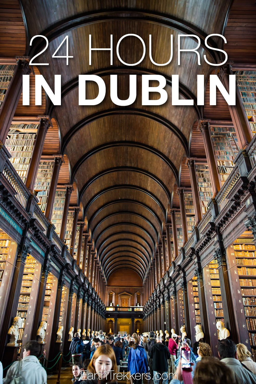24 Hours in Dublin Ireland