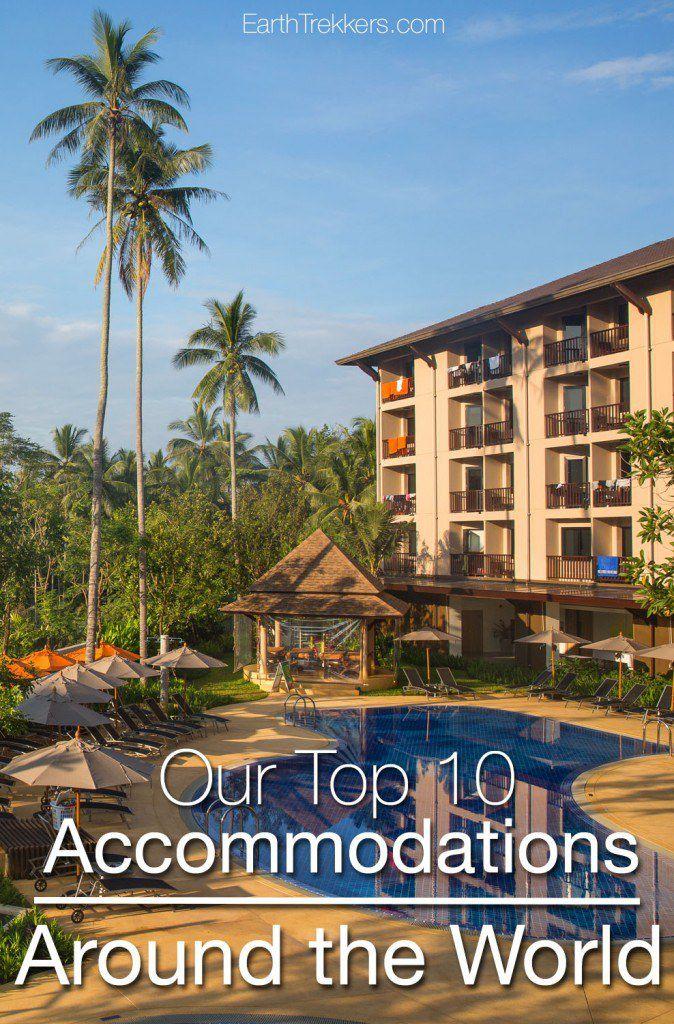 Top 10 Accommodations Around the World