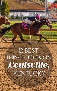 Best things to do in Louisville Kentucky