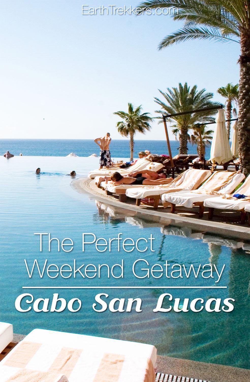Cabo San Lucas weekend getaway