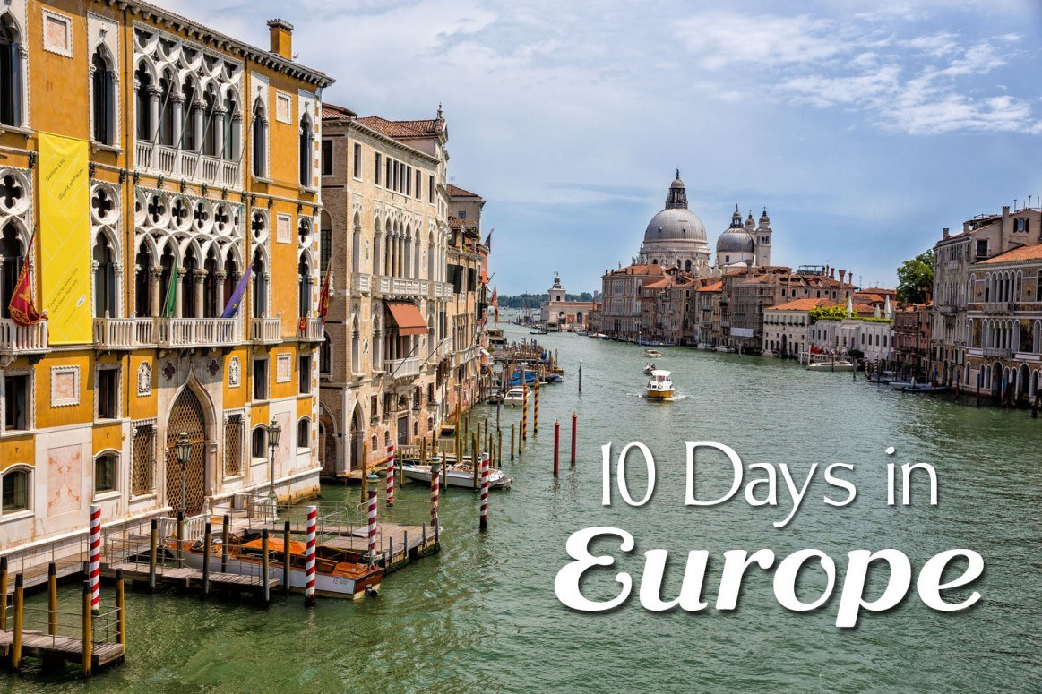 10 Days in Europe Itineraries to try