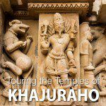 Khajuraho Temple Tour India