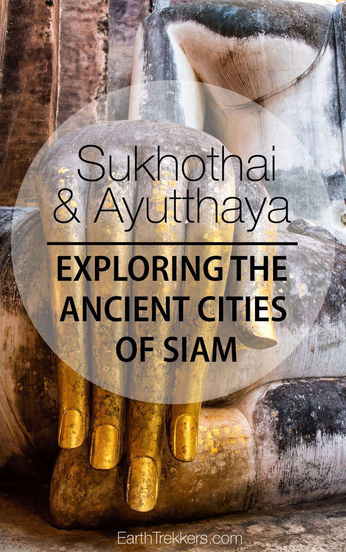 Sukhothai and Ayutthaya Thailand