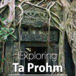 Ta Prohm Siem Reap Cambodia Photojourney