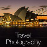 Travel Photography Gear Guide