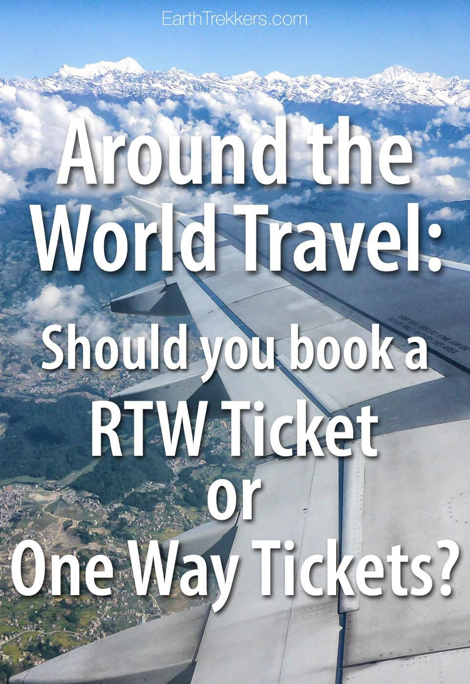 Around the World travel: should you book a RTW ticket or one way tickets? #rtw #aroundtheworld #traveladvice