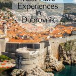 Dubrovnik Croatia Must Have Experiences