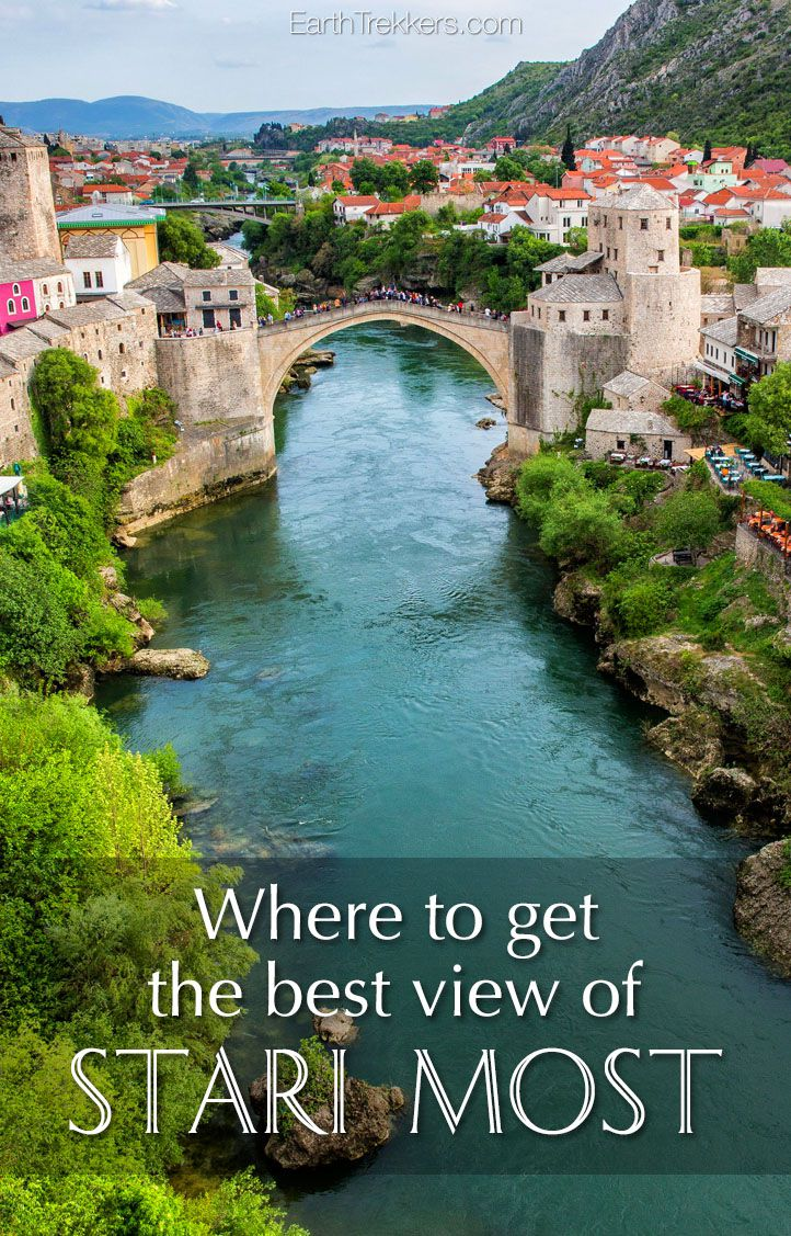 Stari Most, the Old Bridge, Bosnia & Herzegovina. Photography tips and where to get the best view. #mostar #starimost #bosnia #bih