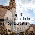 Split Croatia 10 Best Things To Do