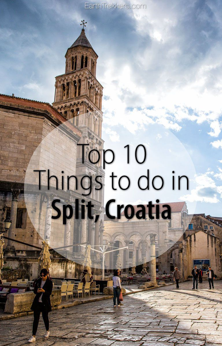 Split Croatia 10 Best Things To Do
