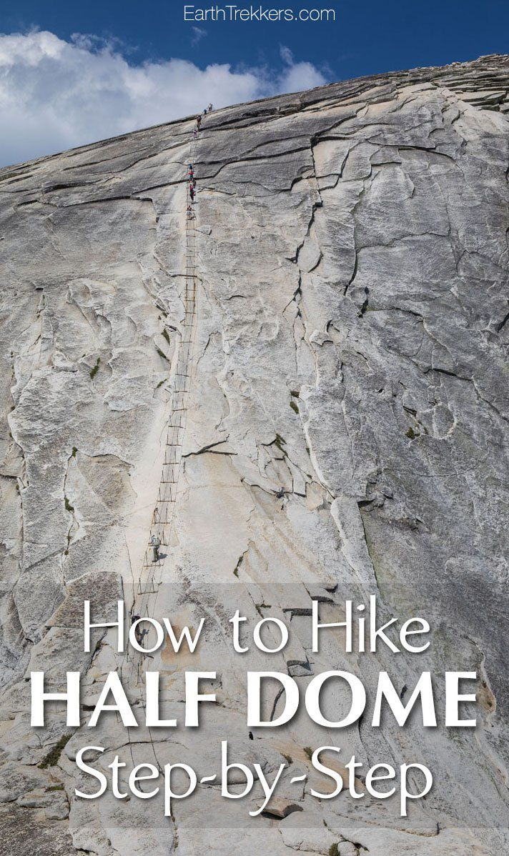 How to hike Half Dome in Yosemite National Park, step-by-step. How to get a permit, what to expect on the trail, and lots of photos so you know what to expect. #halfdome #yosemite #hiking #adventuretravel