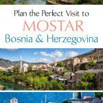 Mostar Best Things To Do