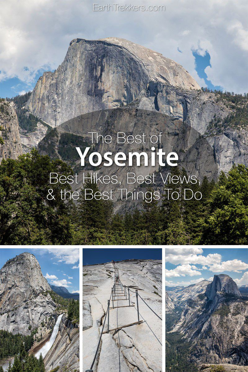 Yosemite Best Hikes and Views