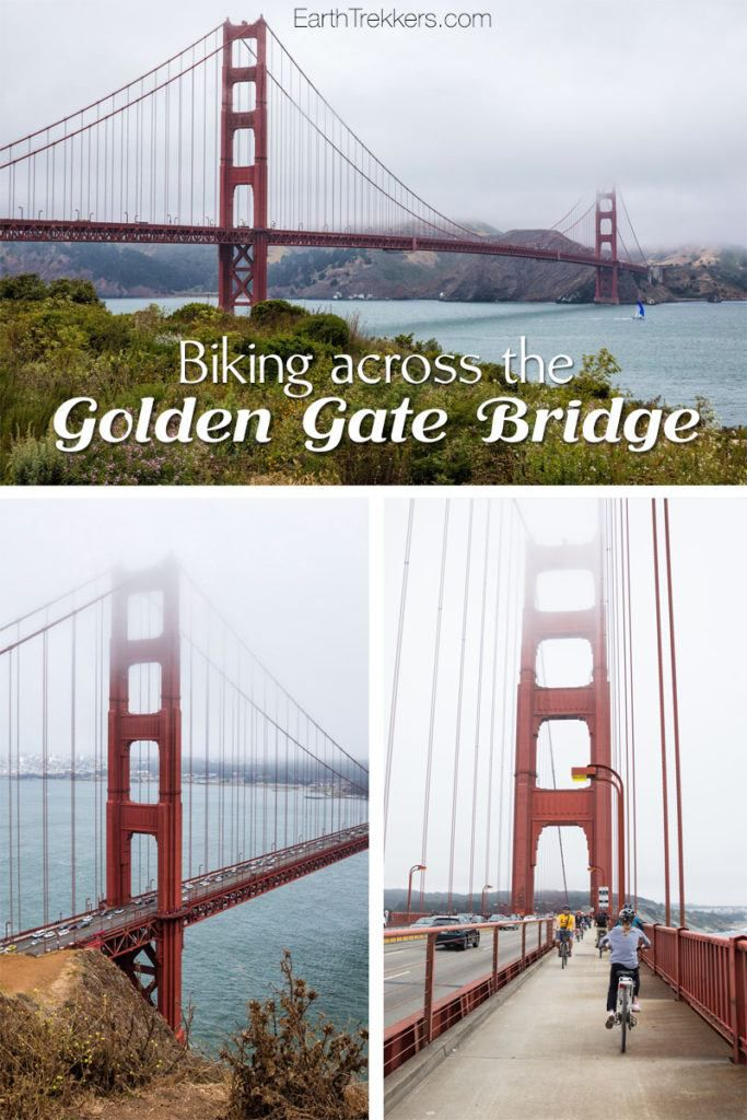 Cycling Across The Golden Gate Bridge Earth Trekkers