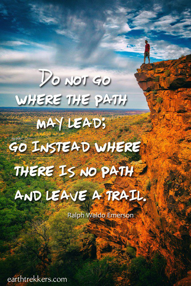 Blaze a Trail Travel Quotes