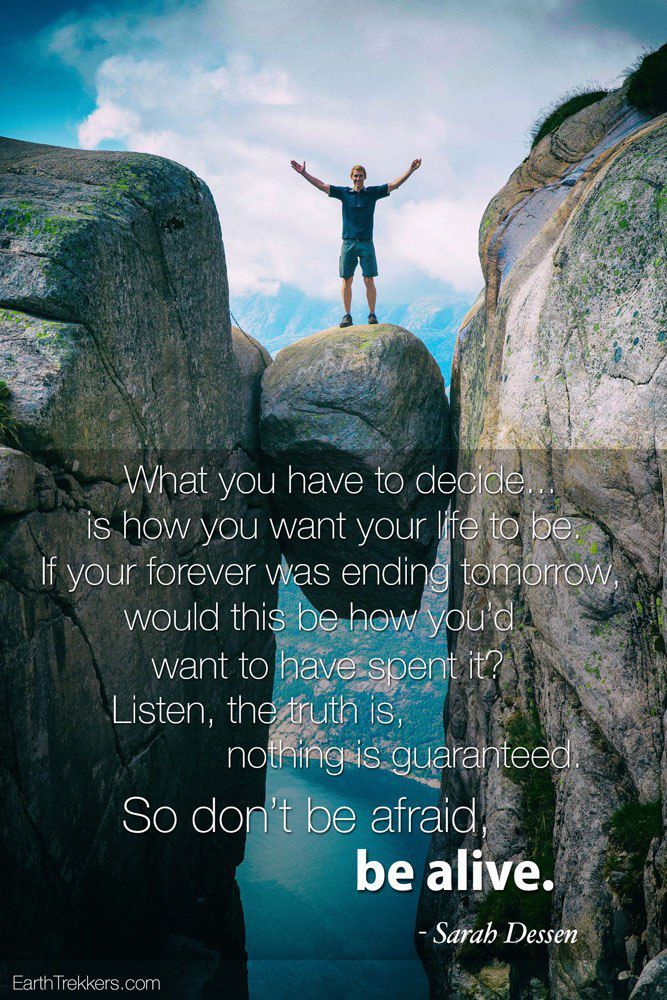 Don't Be Afraid Be Alive