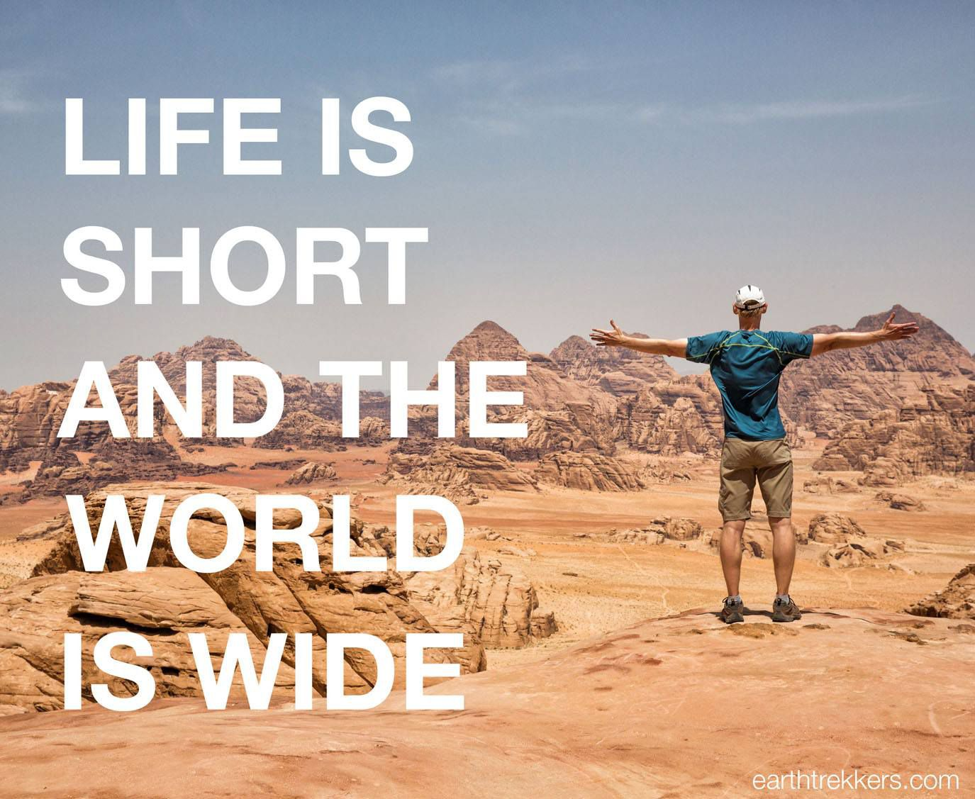 Life is Short and the World is Wide Travel Quotes