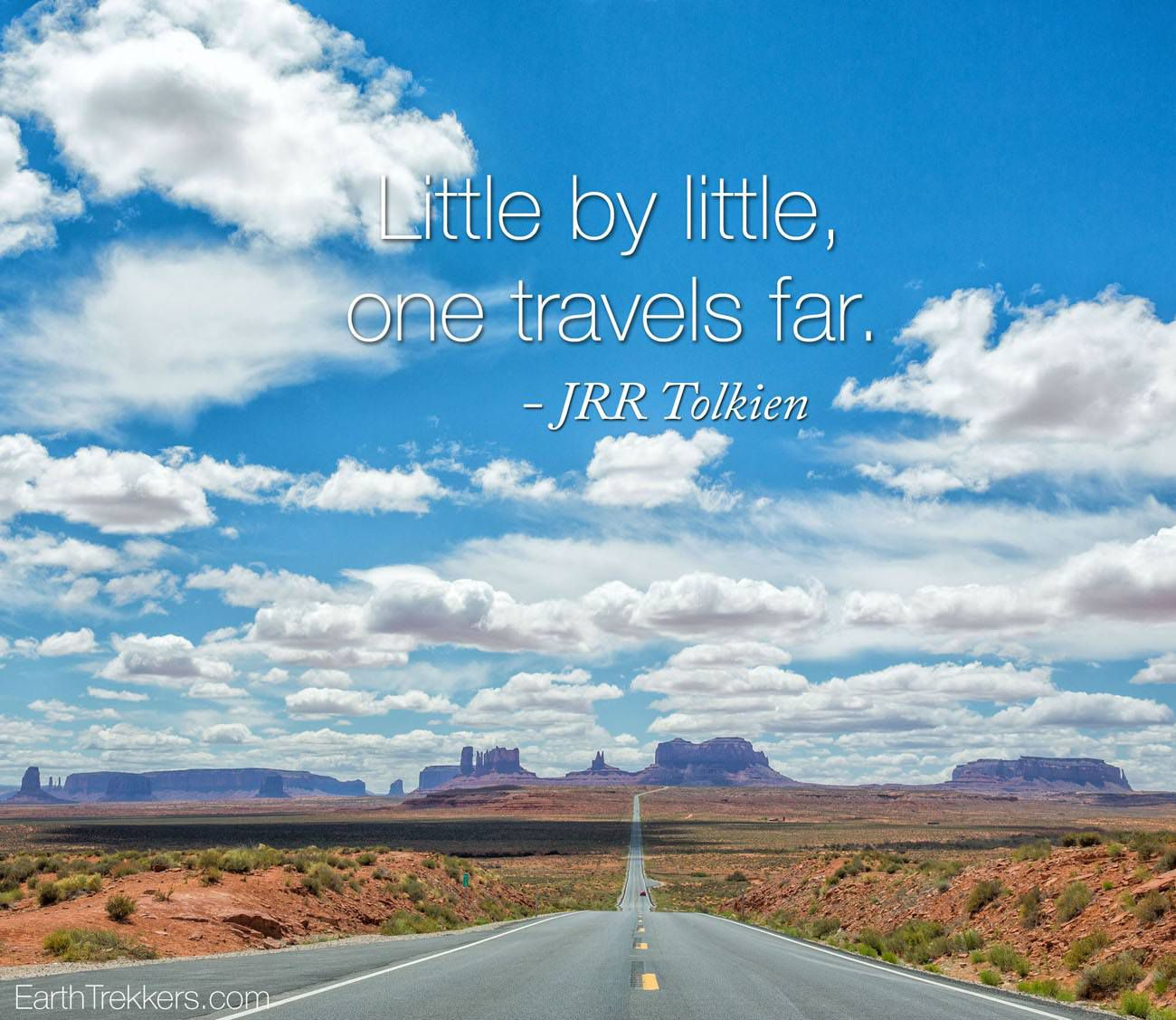 Little by little one travels far Travel Quotes
