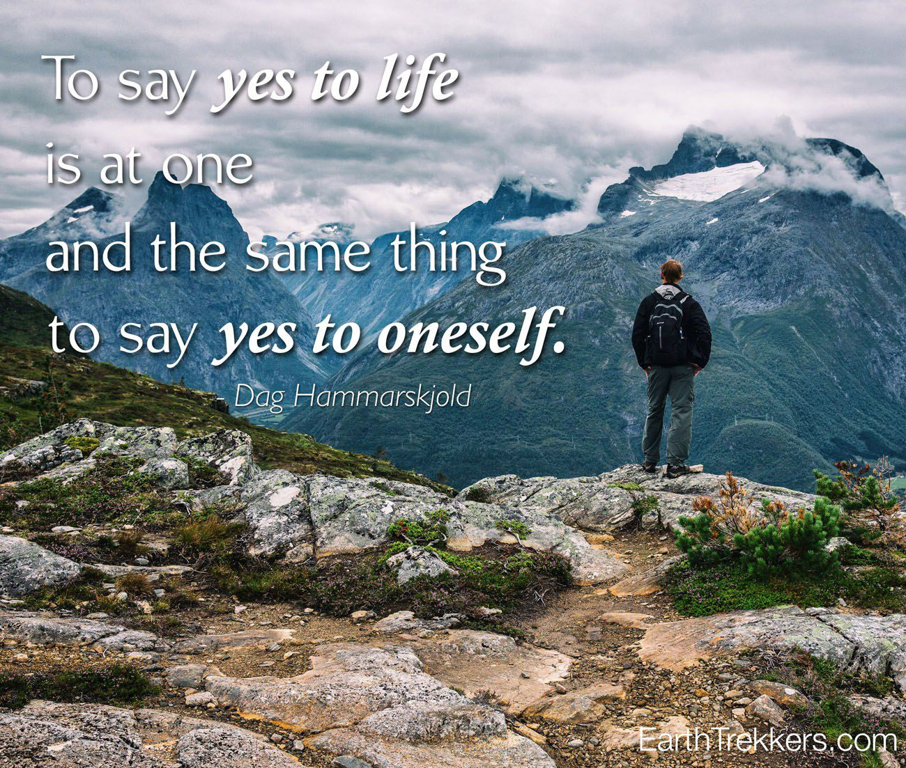To say yes to life travel quote