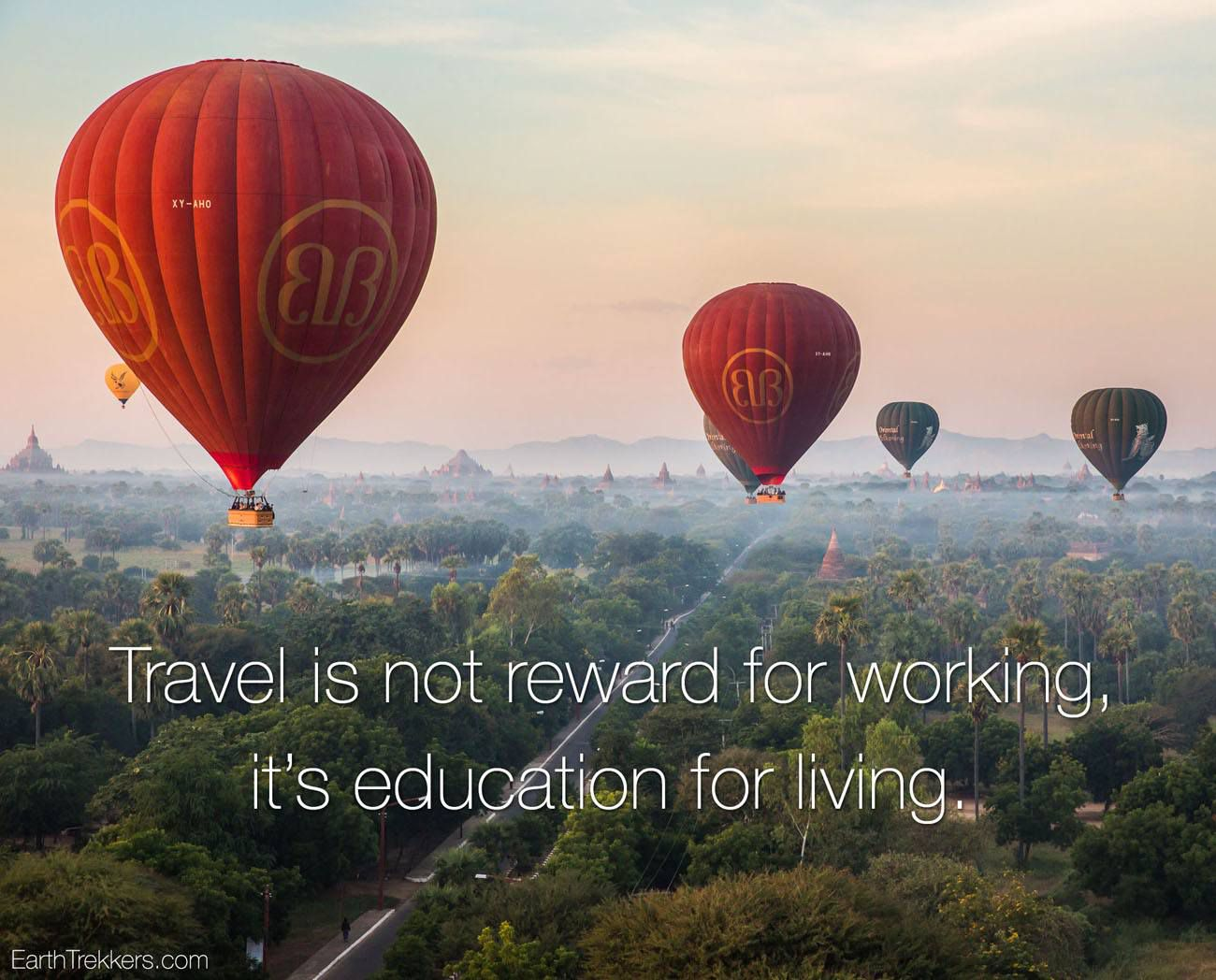 Travel is education for living
