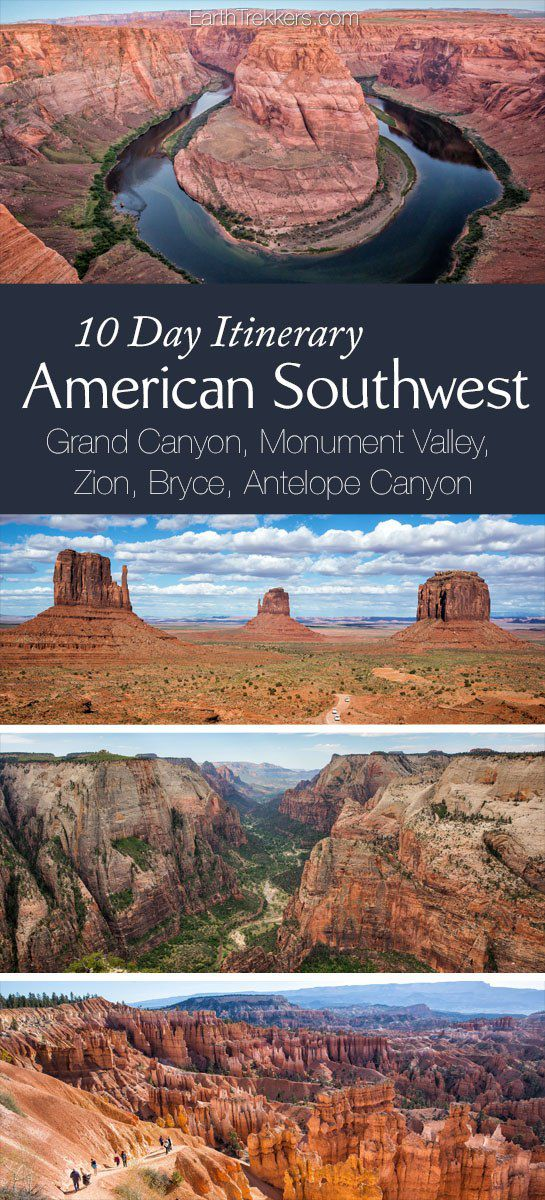 American Southwest 10 day Road Trip Itinerary: Grand Canyon, Zion, Bryce, Grand-Staircase Escalante, Antelope Canyon, Monument Valley, Las Vegas