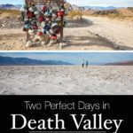 Death Valley Itinerary Best Things To Do