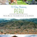 Peru Travel Itinerary Machu Picchu