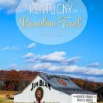 Kentucky Bourbon Trail Ultimate Guide