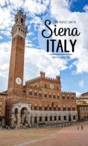 One Perfect Day in Siena Italy