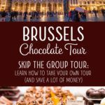 Brussels Chocolate Tour On Your Own