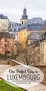 One Perfect Day in Luxembourg Travel Itinerary