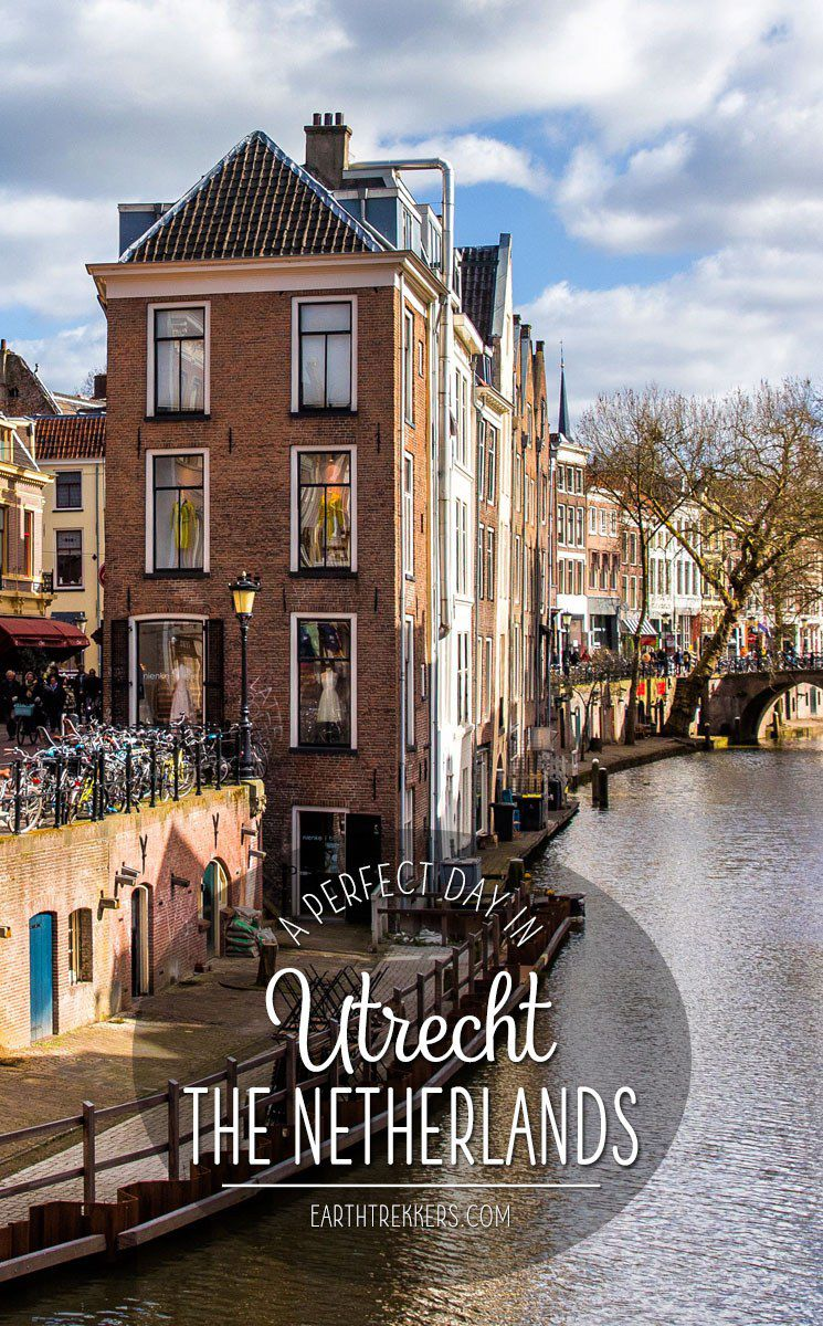 One Perfect Day in Utrecht the Netherlands