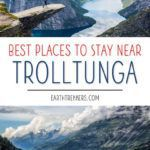 Best Places to Stay Trolltunga Hike
