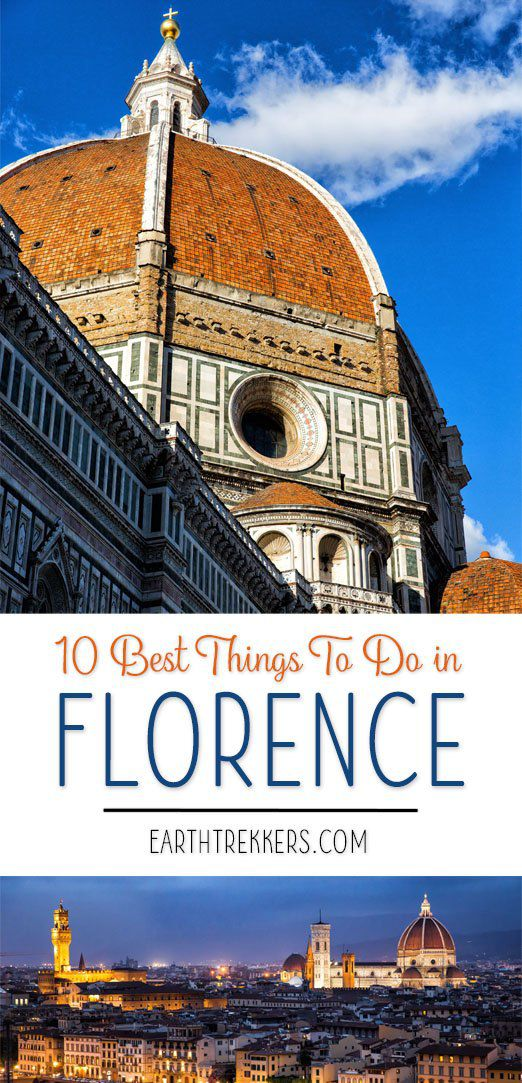 Florence Italy 10 Best Things To Do