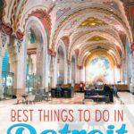Best Things To Do in Detroit